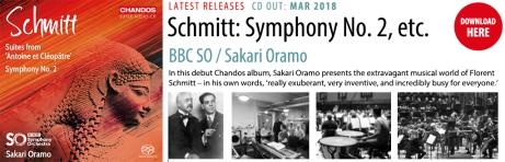 Florent Schmitt Symphony No. 2 Antony & Cleopatra Oramo BBCSO Chandos