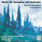 Works for Saxophone and Orchestra, Johannes Ernst, Vladimir Jurowski