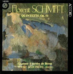 Florent Schmitt: Piano Quintet, Op. 51 (Berne/Bartschi)