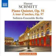 Florent Schmitt Quintet (Naxos)
