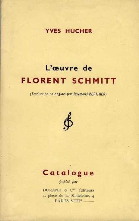 Yves Hucher L'oeuvre de Florent Schmitt