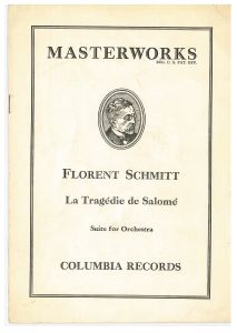 Florent Schmitt, La Tragedie de Salome, album booklet from Columbia set M-157