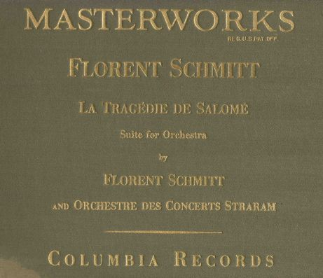 Florent Schmitt La Tragedie de Salome Columbia