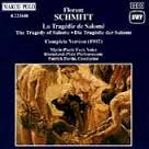Florent Schmitt: La Tragedie de Salome (original version) (Marco Polo)
