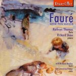 Faure and his Circle (Deux-Elles CD) (Kathryn Thomas, flute)