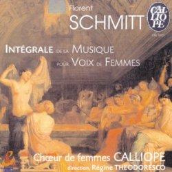 Florent Schmitt choral works (Calliope)