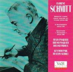 Florent Schmitt Sonate libre (Regis Benoit + Huseyin Sermet) (Valois)
