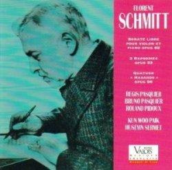 Florent Schmitt: Trois rapsodies (Sermet + Paik) (Valois)