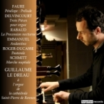 French Organ Music Guillaume De Dreau Forgotten Records
