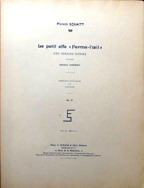 Florent Schmitt Le petit elfe Ferme-l'oeil 1924 score