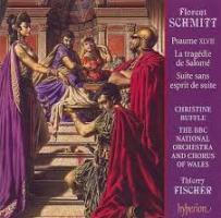 Florent Schmitt Suite sans esprit de suite Thierry Fischer Hyperion