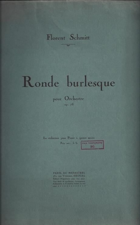 Florent Schmitt Ronde burlesque