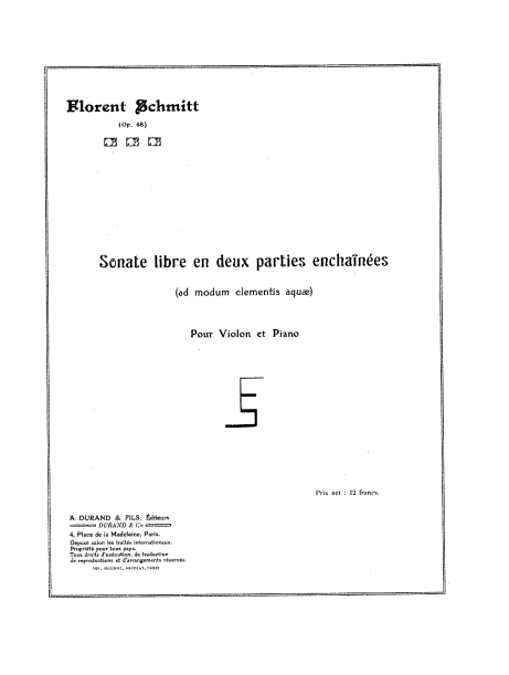 Florent Schmitt Sonate libre score