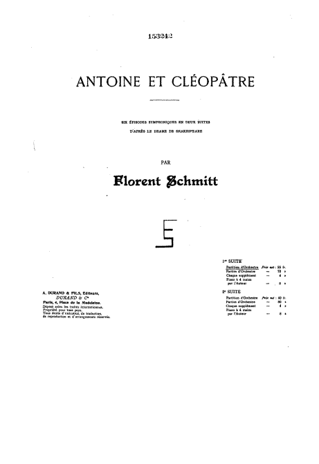 Florent Schmitt Antoine et Cleopatre score Durand