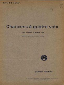 Florent Schmitt Chansons a quatre voix