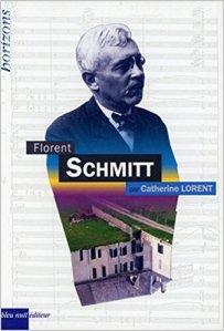 Florent Schmitt Catherine Lorent