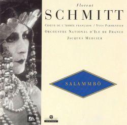 Florent Schmitt Salammbo