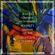 Ravel Schmitt Forgotten Records Champeil