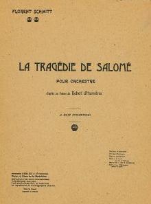 Schmitt Tragedie de Salome Score