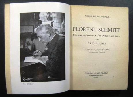Florent Schmitt Biography Yves Hucher 1953