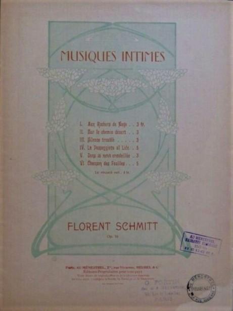 Florent Schmitt Musiques intimes op. 16 score cover