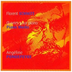 Florent Schmitt Piano Works Pondepeyre Talent