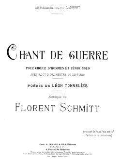 Florent Schmitt Chant de guerre score Durand