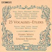 Vocalises Harry White Edward Rushton BIS Florent Schmitt