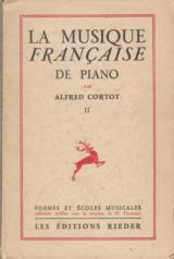 Alfred Cortot La Musique Francaise de Piano Vol. 2 1932