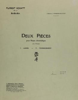 Florent Schmitt Deux pieces pour harpe chromatique