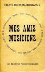 Mes Amis Musiciens Helene Jourdan-Morhange 1955