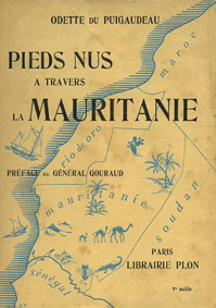 Barefoot Through Mauritanie Odette du Puigaudeau