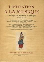 L'Initiation a la musique Editions Tambourine 1935