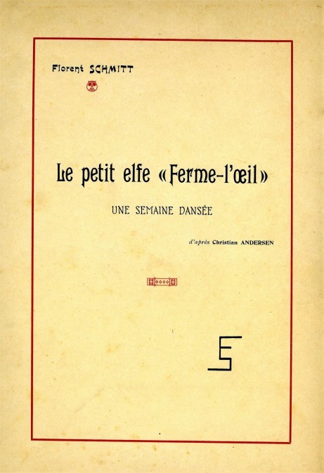 Florent Schmitt Le Petit elfe Ferme-l'oeil score Durand