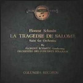 Florent Schmitt Tragedie de Salome Straram Columbia album jacket cover