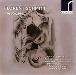 Florent Schmitt Melodies Rushton Romer Diethelm Haug Gmunder Perler Resonus