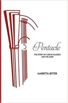 Pentacle Carlos Salzedo biography Marietta Bitter