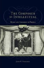 The Composer as Intellectual Jane Fulcher